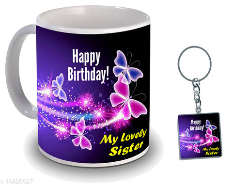 Birthday Gift for Sister, special mugs for sister use for everyday best gift for sister birthday  New Trendy High Quality Multicolor Ceramic Gifted Mug  (250 ml)