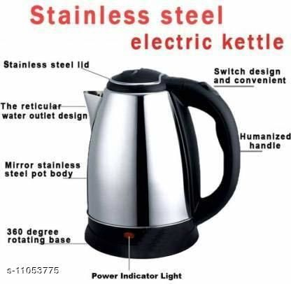 Kettles Stylish Kettles   *Material* Stainless Steel with Rubber  *Type* Electric Kettle  *Multipack* 1  *Capacity* 1.8 L  *Sizes Available* Free Size *    Catalog Name: Stylish Kettles CatalogID_2052411 C104-SC1486 Code: 187-11053775-