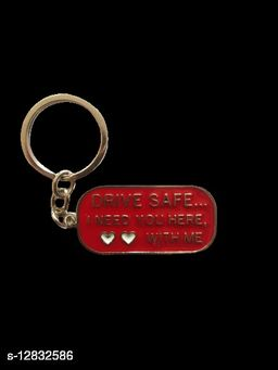 Drive Safe I Need You Here, With Me Key Chain ( RED)