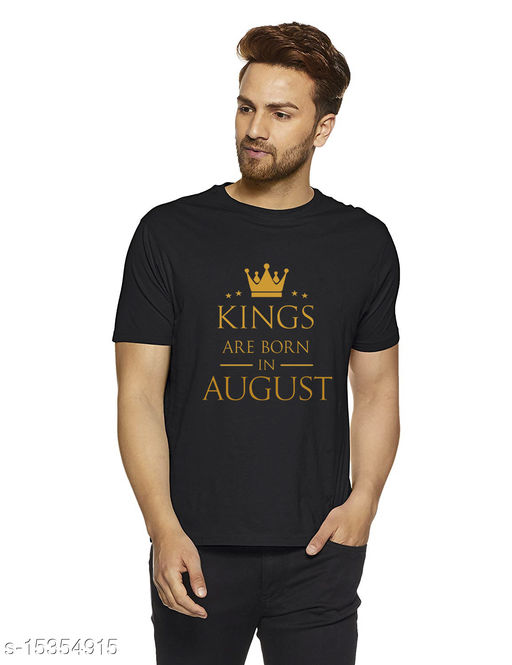 """""""Kings are Born in AUGUST"""" T-Shirt for Men"""