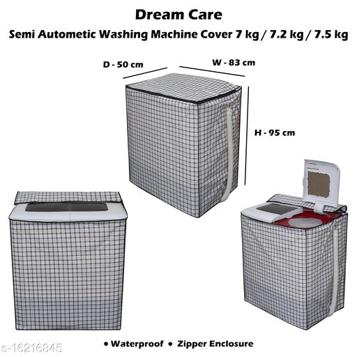 Dream Care Semi Automatic Washing Machine Cover Suitable for 7 kg, 7.2 Kg, 7.5 Kg