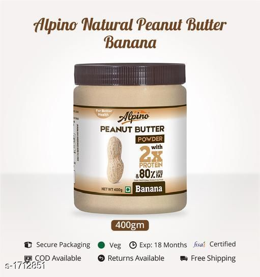 Jams, spreads and sauces Peanut Butter Powder Banana 400g (Single Pack) INDIA's 1st PEANUT BUTTER POWDER WITH 2X  PROTEIN AND 80% LESS FAT THAN TRADITIONAL  PEANUT BUTTER. NO ADDED SALT AND SUGAR.  GREATE FOR PEOPLE WHO ARE ON STRICT LOW FAT DIET.  *Sizes Available* Free Size *    Catalog Name: Alapino's Peanut Butter Powder CatalogID_223985 C93-SC1355 Code: 645-1712851-946