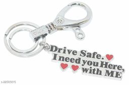 Drive Safe I Need You Here (Couple Unique) Key Holder & Key Chain
