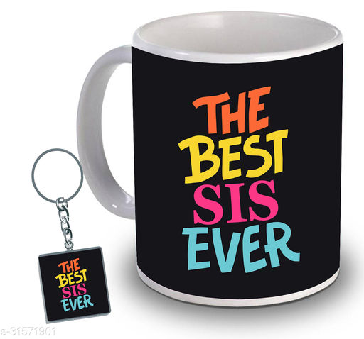 Birthday,Anniversary,Gift for Sister, Wife, Brother, Mother, Dad special Gifted Mug, 1 Printed Key Ring best gift for EVERYONE birthday New Trendy High Quality Multicolor Ceramic Gifted Mug (330 ml) MUG KC 966