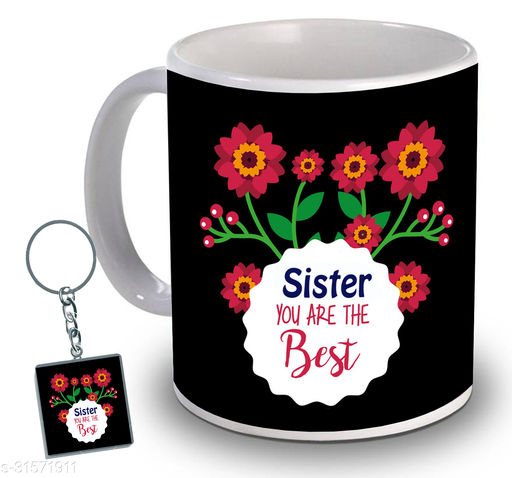 Birthday,Anniversary,Gift for Sister, Wife, Brother, Mother, Dad special Gifted Mug, 1 Printed Key Ring best gift for EVERYONE birthday New Trendy High Quality Multicolor Ceramic Gifted Mug (330 ml) MUG KC 965