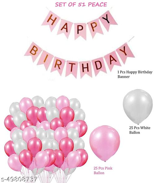 Quick Gift corner Happy Birthday Decoration Combo Kit 25 Pink and 25 White Metalic Ballon with 1 Banner (Set of 51)