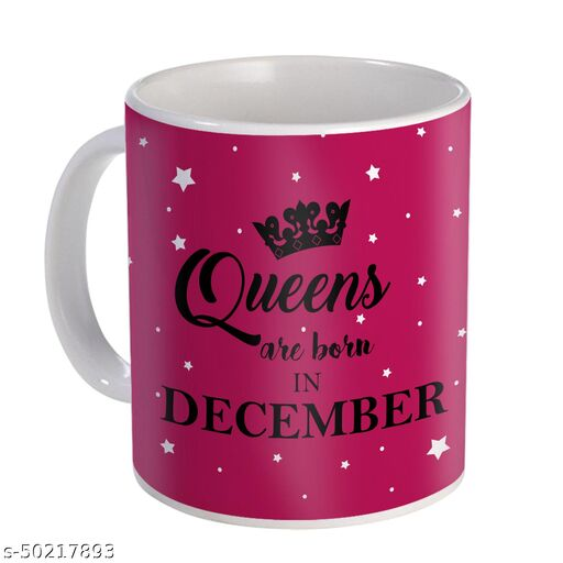 Queens are Born in December Printed Birthday Gift (Coffee Mug 350 ml)/December Born Gifts/December Birthday Gift for Girls/Girlfriend/Sister-48