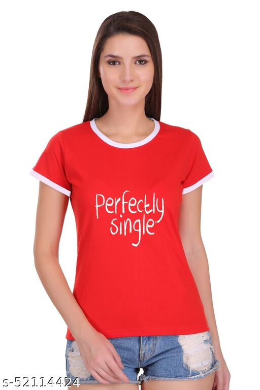 Tees World perfactly single Quotes Slogan Printed Ringer T Shirt For Women  100% Cotton