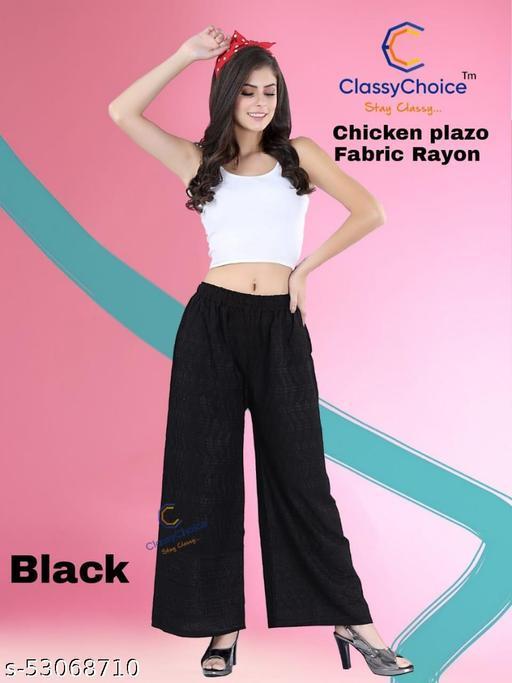 Classy Choice Rayon Chicken plazzo