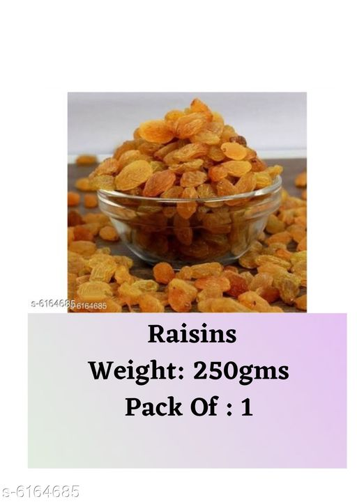 Dry Fruits Raisins  (250g) Raisins  *Sizes Available* Free Size *   Catalog Rating: ★3.8 (23)  Catalog Name: Raisins CatalogID_940049 C89-SC1738 Code: 712-6164685-