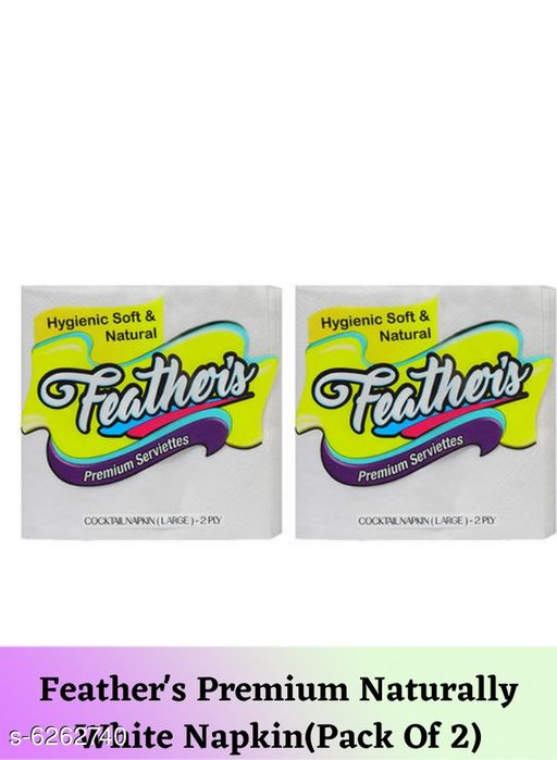 Tissues Feather's Premium Naturally White Napkin(Pack Of 2)  *Material* Paper  *Size* Free Size  *Pack* Pack Of 2  *Sizes Available* Free Size *    Catalog Name: Fancy Table Napkins CatalogID_991480 C89-SC1760 Code: 871-6262740-