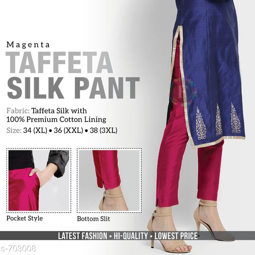 Ethnic Bottomwear - Churidar Pants Trendy Gorgeous Solid Women's Pant  *Fabric* Taffeta Silk With Cotton Lining  *Waist Size* XL - 34 in ,XXL - 36 in , 3XL - 38 in  *Length* Up To 39  *Type* Stitched  *Description* It Has 1 Piece Of Women's Pant  *Pattern* Solid  *Sizes Available* L, XL, XXL, XXXL *   Catalog Rating: ★4.1 (163)  Catalog Name: Women's Casual Alluring Gorgeous Solid Pants Vol 1 CatalogID_79453 C74-SC1016 Code: 414-703008-
