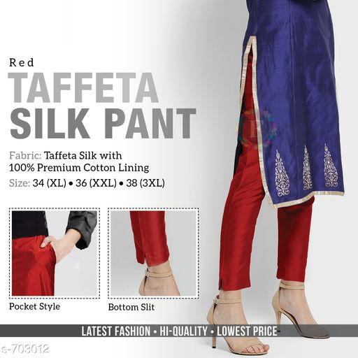 Ethnic Bottomwear - Churidar Pants Trendy Gorgeous Solid Women's Pant  *Fabric* Taffeta Silk With Cotton Lining  *Waist Size* XL - 34 in ,XXL - 36 in , 3XL - 38 in  *Length* Up To 39  *Type* Stitched  *Description* It Has 1 Piece Of Women's Pant  *Pattern* Solid  *Sizes Available* L, XL, XXL, XXXL *   Catalog Rating: ★4.1 (160)  Catalog Name: Women's Casual Alluring Gorgeous Solid Pants Vol 1 CatalogID_79453 C74-SC1016 Code: 414-703012-